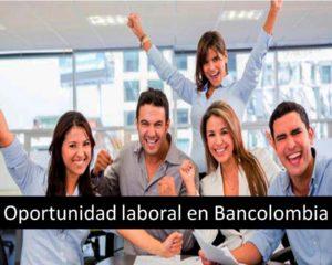 Oportunidad laboral en Bancolombia