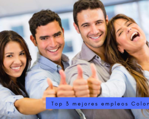 Top 3 mejores empleos Colombia